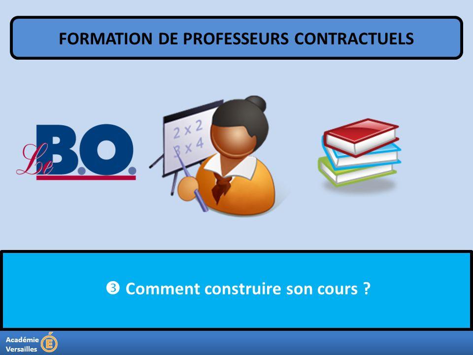 Académie Versailles Comment construire son cours ? FORMATION DE PROFESSEURS CONTRACTUELS