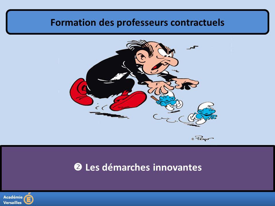 Académie Versailles Les démarches innovantes Formation des professeurs contractuels