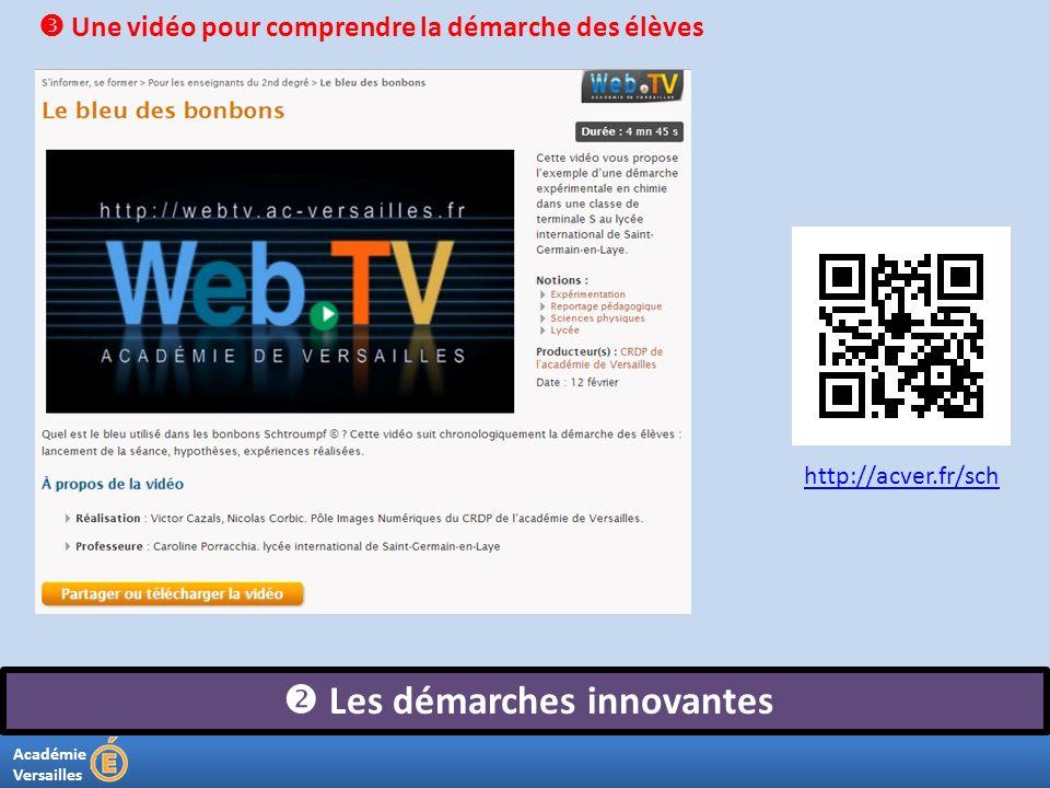 Académie Versailles Les démarches innovantes Une vidéo pour comprendre la démarche des élèves http://acver.fr/sch