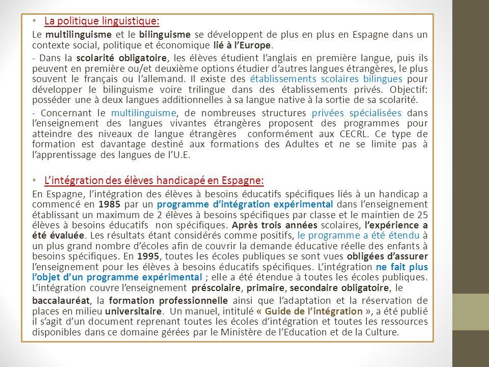 La politique linguistique: Le multilinguisme et le bilinguisme se développent de plus en plus en Espagne dans un contexte social, politique et économi
