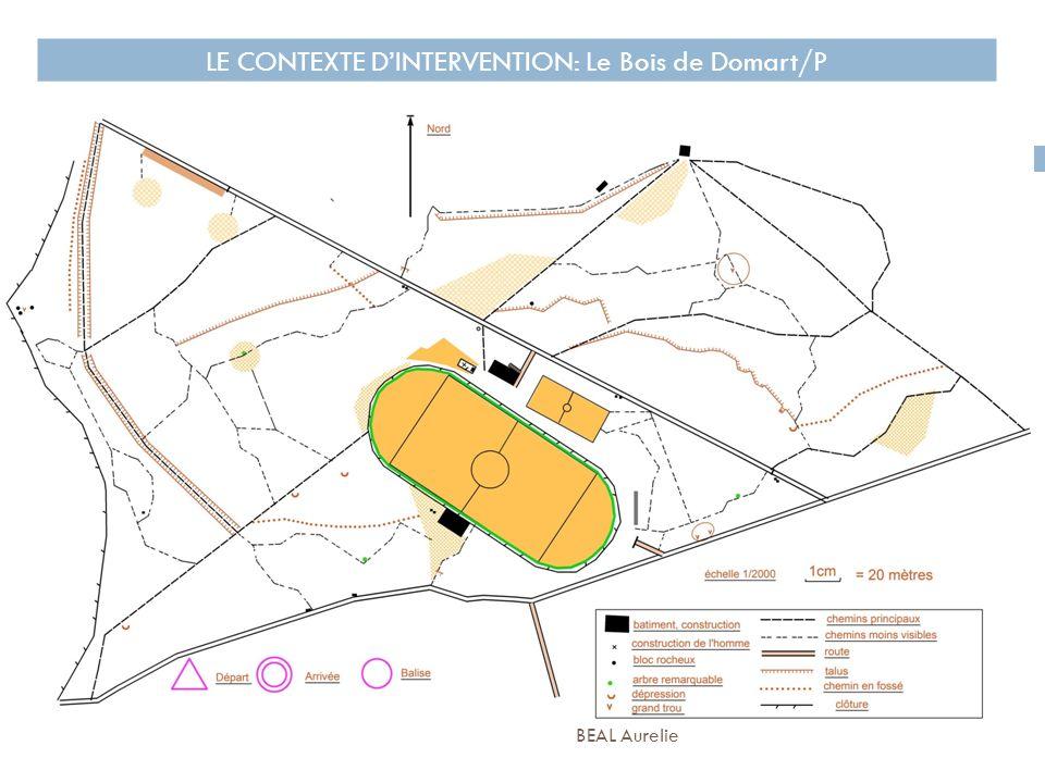 LE CONTEXTE DINTERVENTION: Le Bois de Domart/P BEAL Aurelie