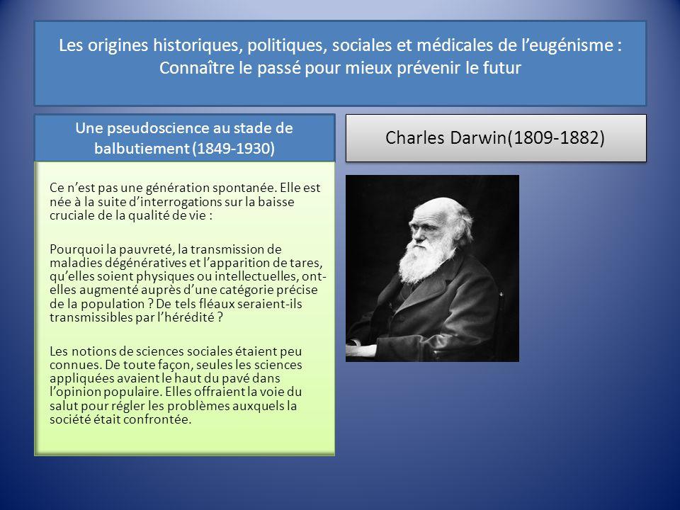 Les origines historiques, politiques, sociales et médicales de leugénisme : Connaître le passé pour mieux prévenir le futur Une pseudoscience au stade
