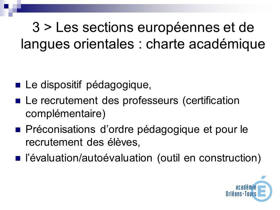 3 > Les sections européennes et de langues orientales : charte académique Le dispositif pédagogique, Le recrutement des professeurs (certification com
