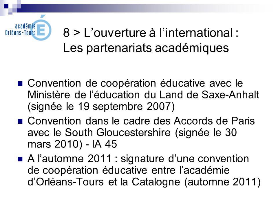 8 > Louverture à linternational : Les partenariats académiques Convention de coopération éducative avec le Ministère de léducation du Land de Saxe-Anh