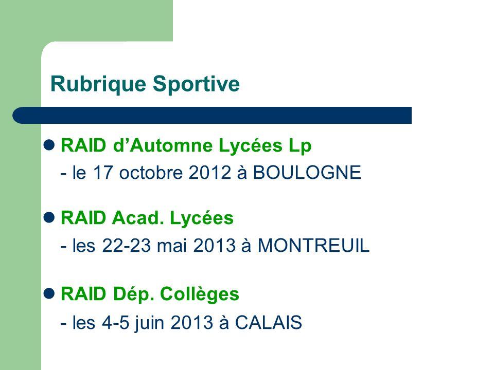 Rubrique Sportive RAID dAutomne Lycées Lp - le 17 octobre 2012 à BOULOGNE RAID Acad.