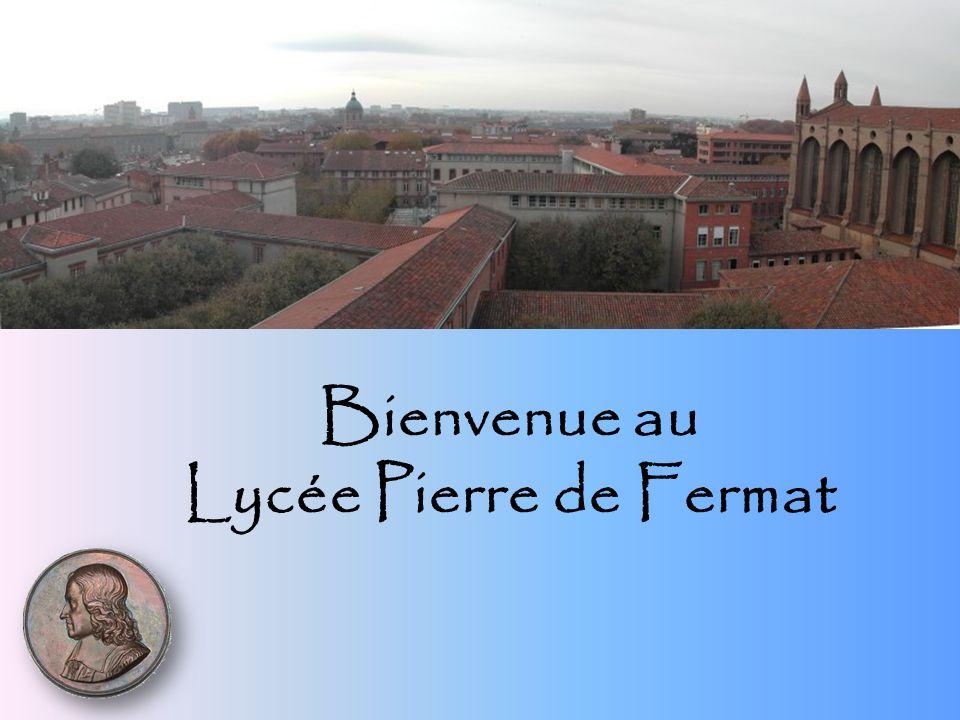 L excellence pour tous Le lycée Pierre de Fermat Plus que bicentenaire, le lycée Pierre de Fermat scolarise 2130 élèves au cœur de Toulouse.