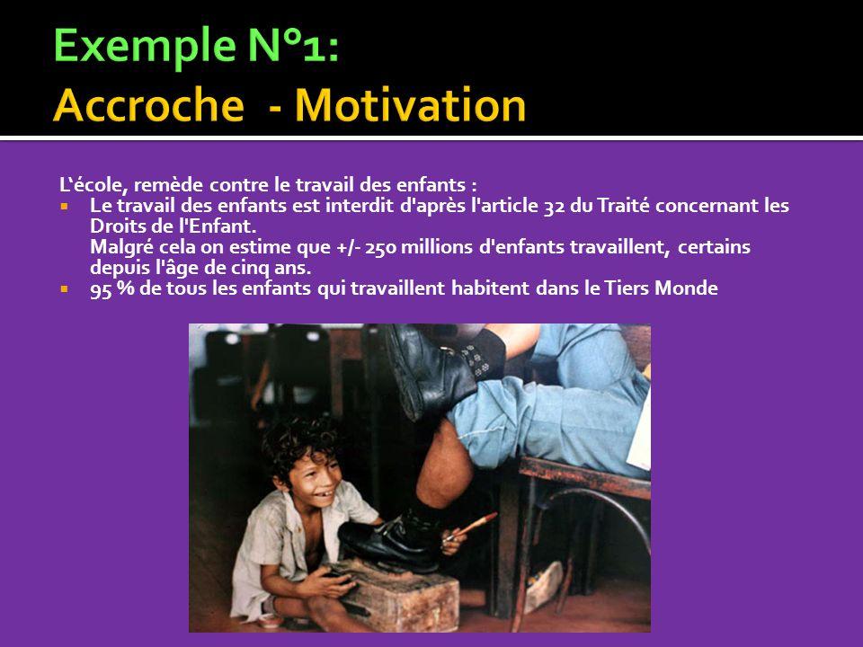 Lécole, remède contre le travail des enfants : Le travail des enfants est interdit d'après l'article 32 du Traité concernant les Droits de l'Enfant. M