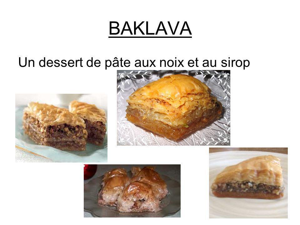BAKLAVA Un dessert de pâte aux noix et au sirop