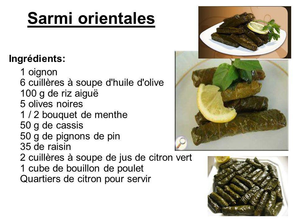 Sarmi orientales Ingrédients: 1 oignon 6 cuillères à soupe d'huile d'olive 100 g de riz aiguë 5 olives noires 1 / 2 bouquet de menthe 50 g de cassis 5