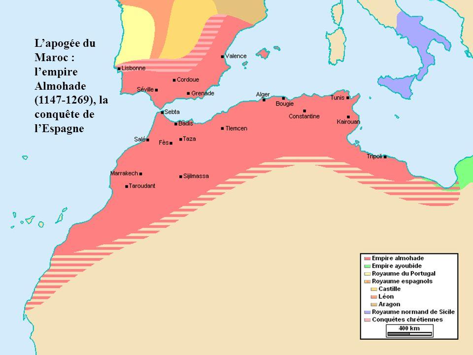 * Lapogée du Maroc : lempire Almohade (1147-1269), la conquête de lEspagne