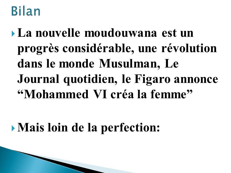 La nouvelle moudouwana est un progrès considérable, une révolution dans le monde Musulman, Le Journal quotidien, le Figaro annonce Mohammed VI créa la