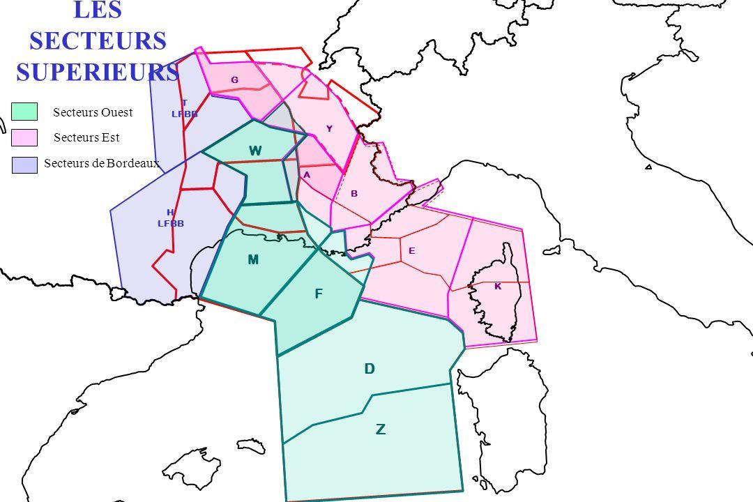 T LFBB H LFBB G B A Y K E LES SECTEURS SUPERIEURS Secteurs Ouest Secteurs de Bordeaux Secteurs Est F M W D Z