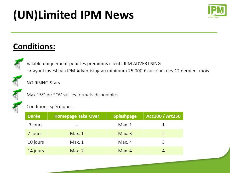 DH.be/DH 3 jours : 10.000 7 jours:21.000 10 jours:31.000 14 jours:42.000 (UN)Limited IPM News