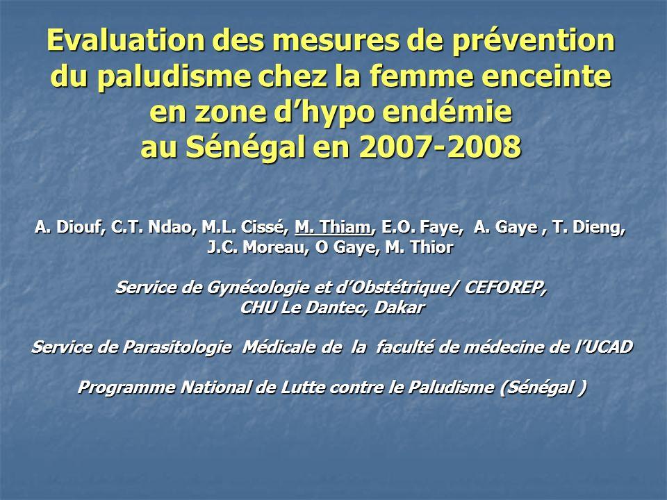 Evaluation des mesures de prévention du paludisme chez la femme enceinte en zone dhypo endémie au Sénégal en 2007-2008 A.