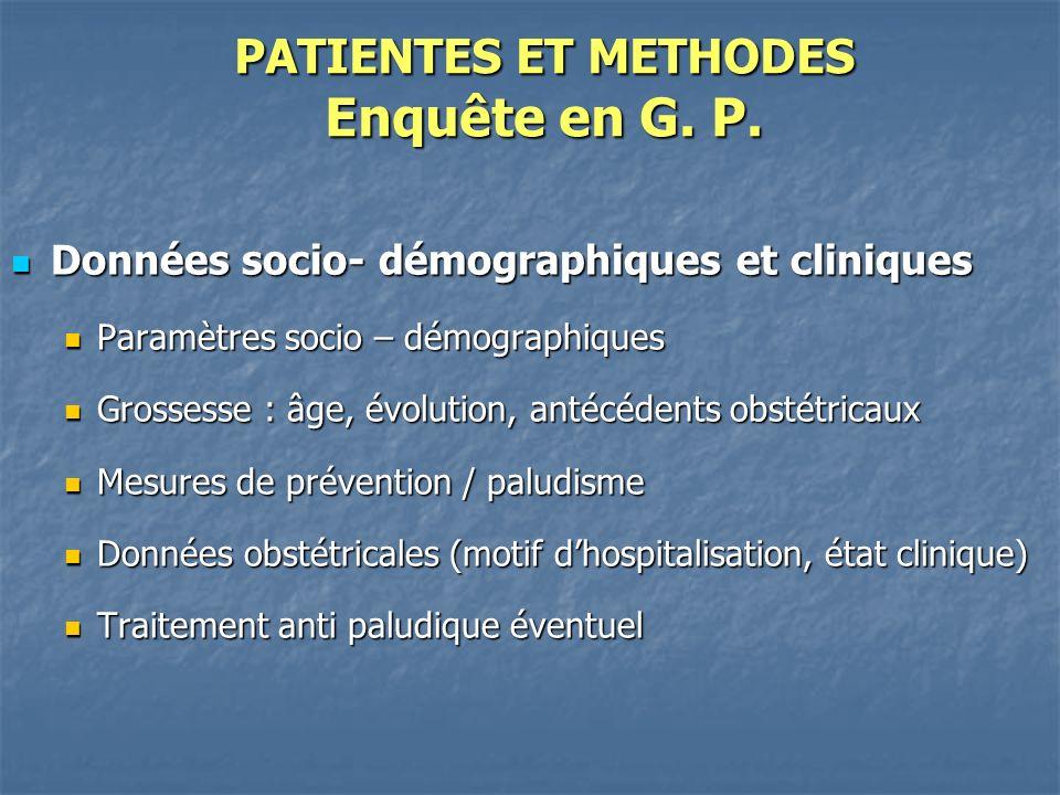 PATIENTES ET METHODES Enquête en G.P.
