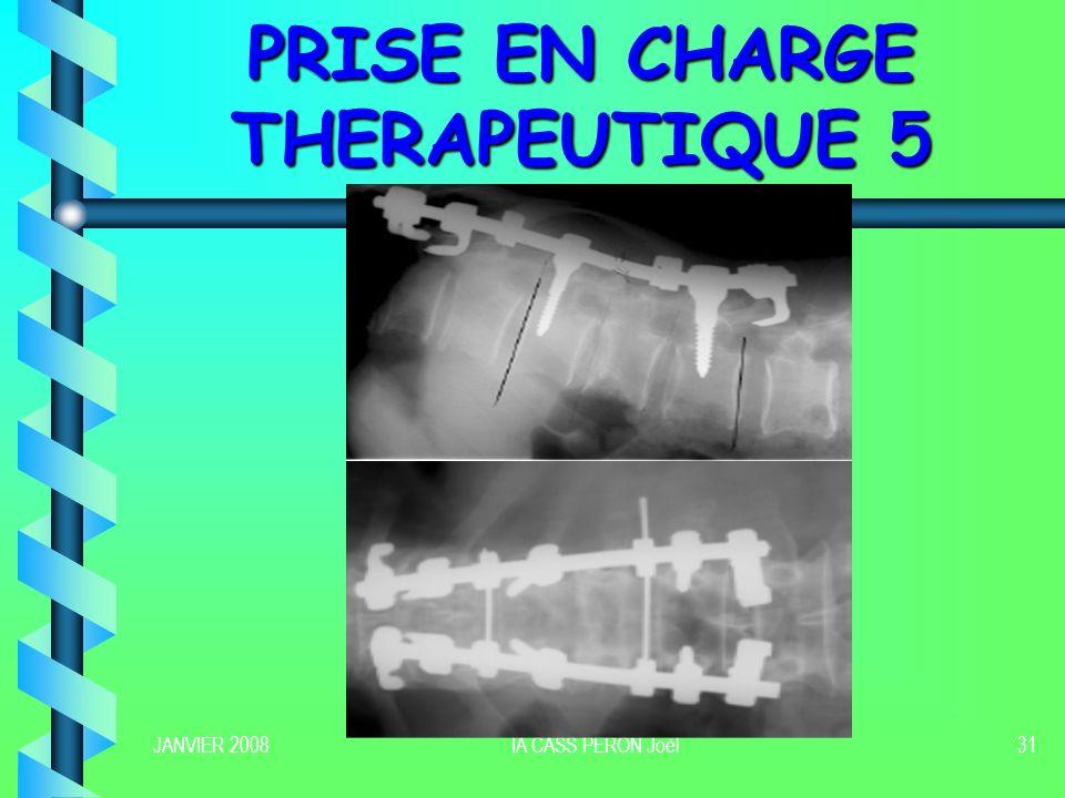 JANVIER 2008IA CASS PERON Joël32 PRISE EN CHARGE THERAPEUTIQUE 6