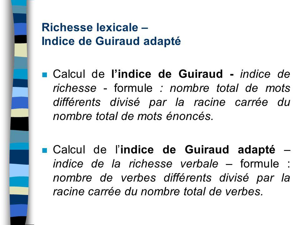 Sept classes de verbes - trois catégories grammaticales et quatre catégories sémantiques : n auxiliares (présentatifs, existentiels) n copules n verbe
