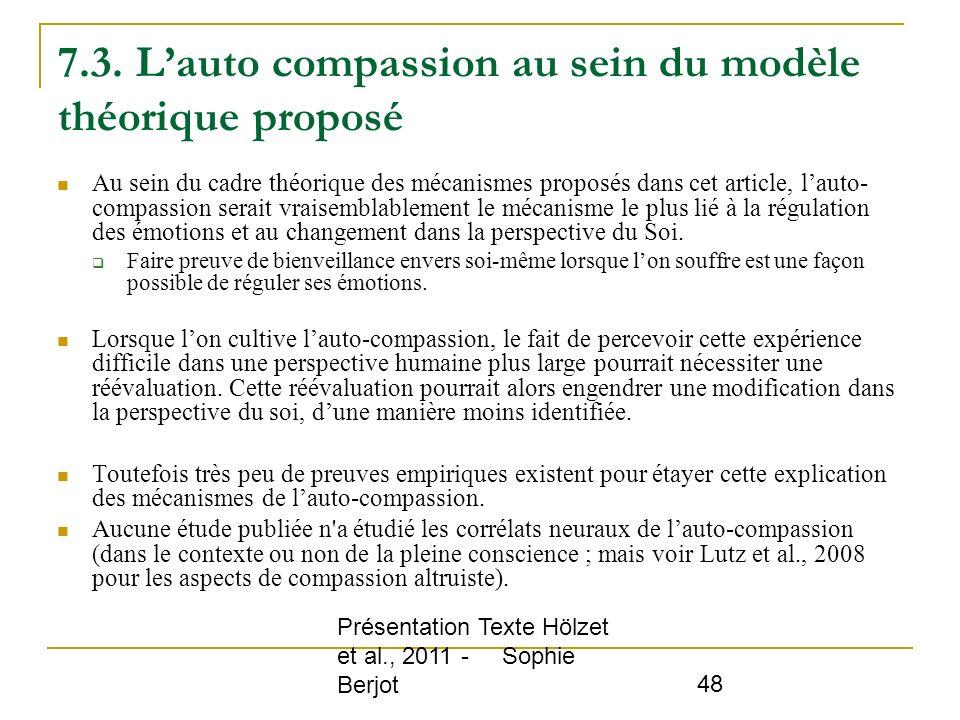 Présentation Texte Hölzet et al., 2011 - Sophie Berjot 48 7.3. Lauto compassion au sein du modèle théorique proposé Au sein du cadre théorique des méc