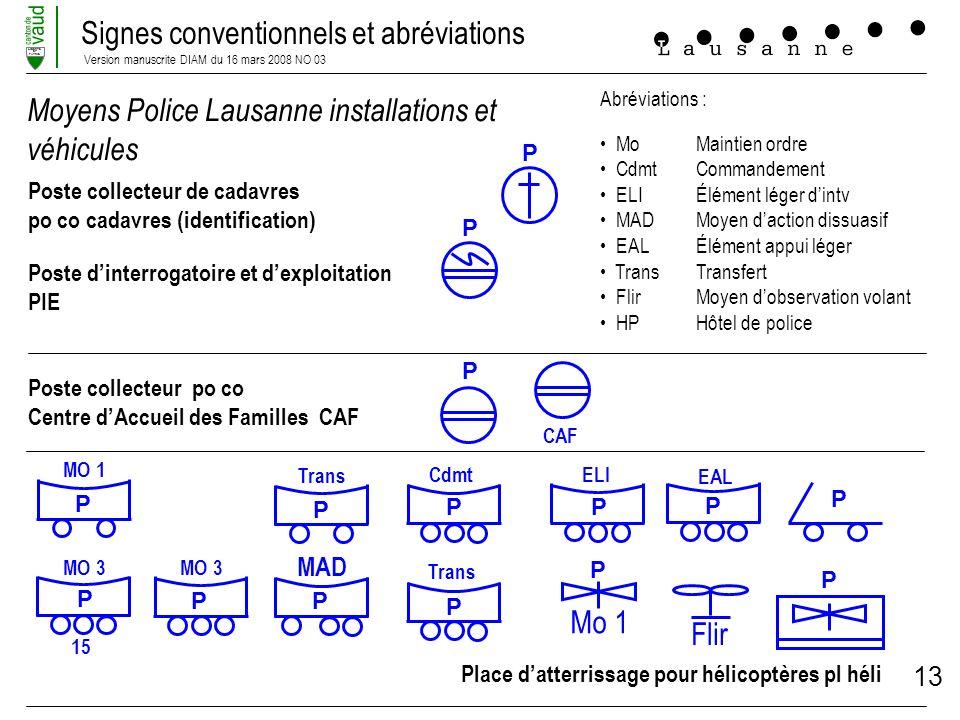 Signes conventionnels et abréviations Version manuscrite DIAM du 16 mars 2008 NO 03 LIBERTE ET PATRIE 13 Flir Moyens Police Lausanne installations et