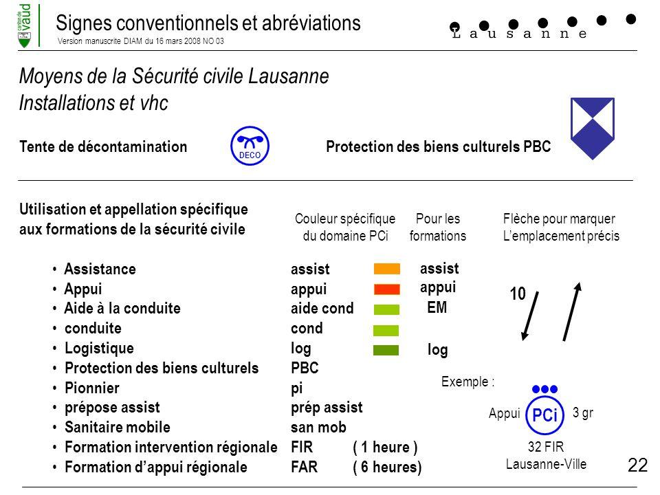 Signes conventionnels et abréviations Version manuscrite DIAM du 16 mars 2008 NO 03 LIBERTE ET PATRIE 22 Moyens de la Sécurité civile Lausanne Install