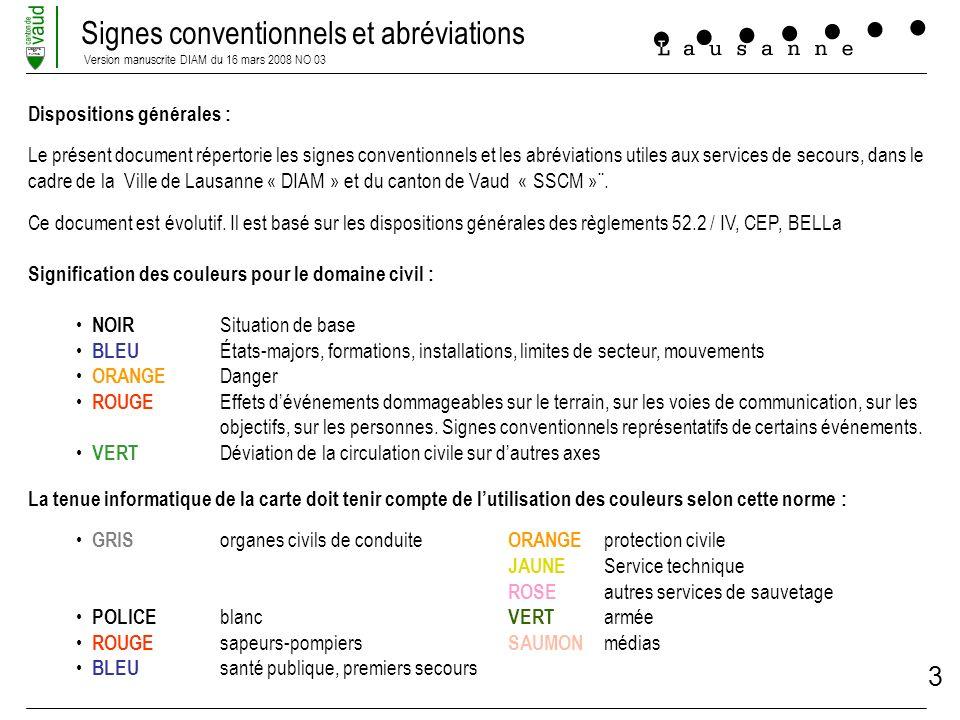 Signes conventionnels et abréviations Version manuscrite DIAM du 16 mars 2008 NO 03 LIBERTE ET PATRIE 3 Dispositions générales : Le présent document r