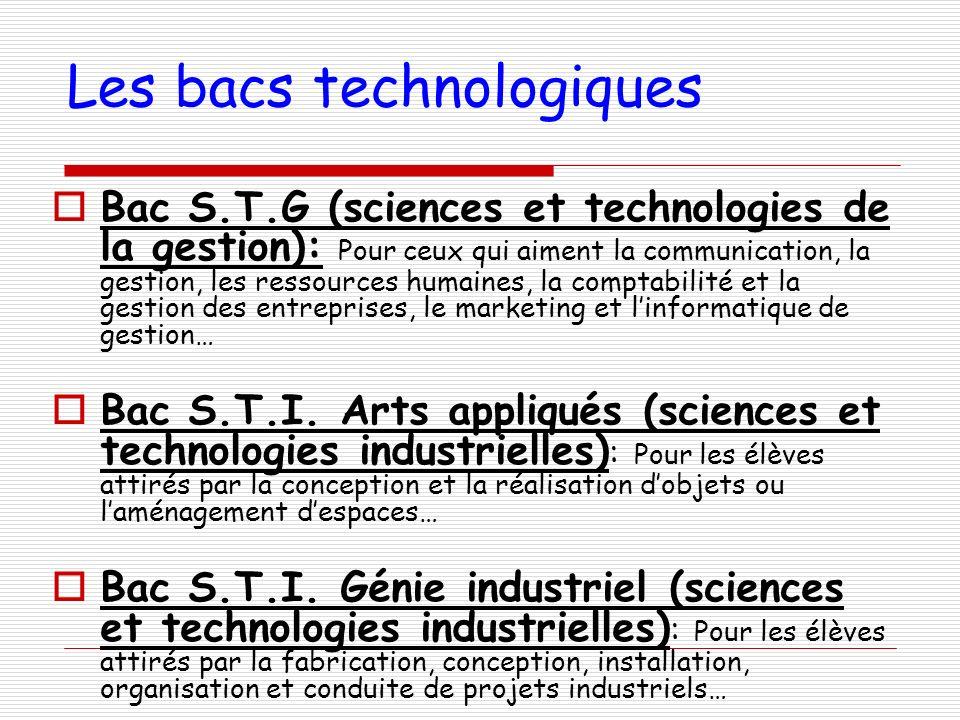 Les bacs technologiques Bac S.T.G (sciences et technologies de la gestion): Pour ceux qui aiment la communication, la gestion, les ressources humaines