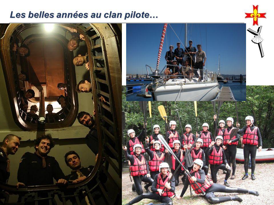 Les belles années au clan pilote…