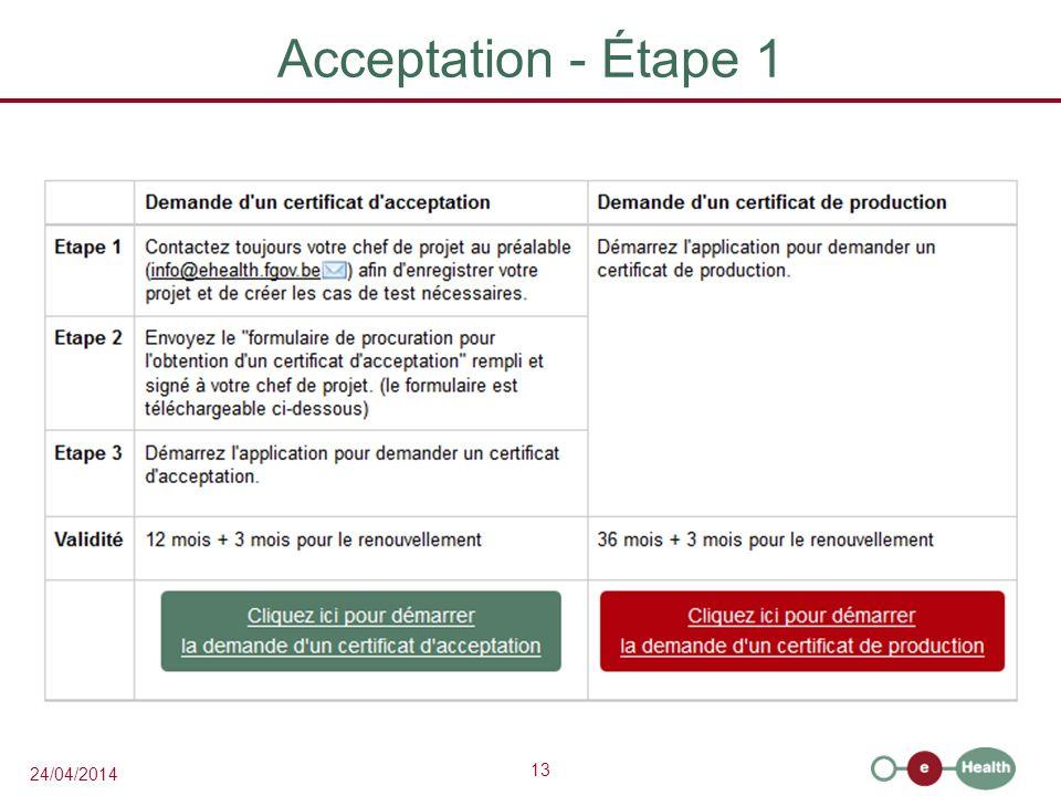 13 24/04/2014 Acceptation - Étape 1