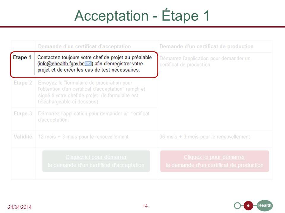 14 24/04/2014 Acceptation - Étape 1