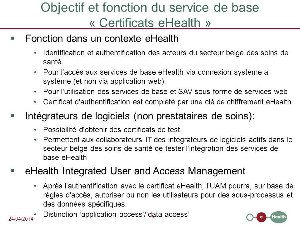 6 24/04/2014 Le Certificate Manager génère également les clés de chiffrement Les clés de chiffrement (ETK) sont créées sur base du certificat eHealth Le certificat eHealth est utilisé chaque fois qu il est fait appel aux services web de la Plate-forme eHealth Pour l obtention du certificat, la Plate-forme met une interface à la disposition.
