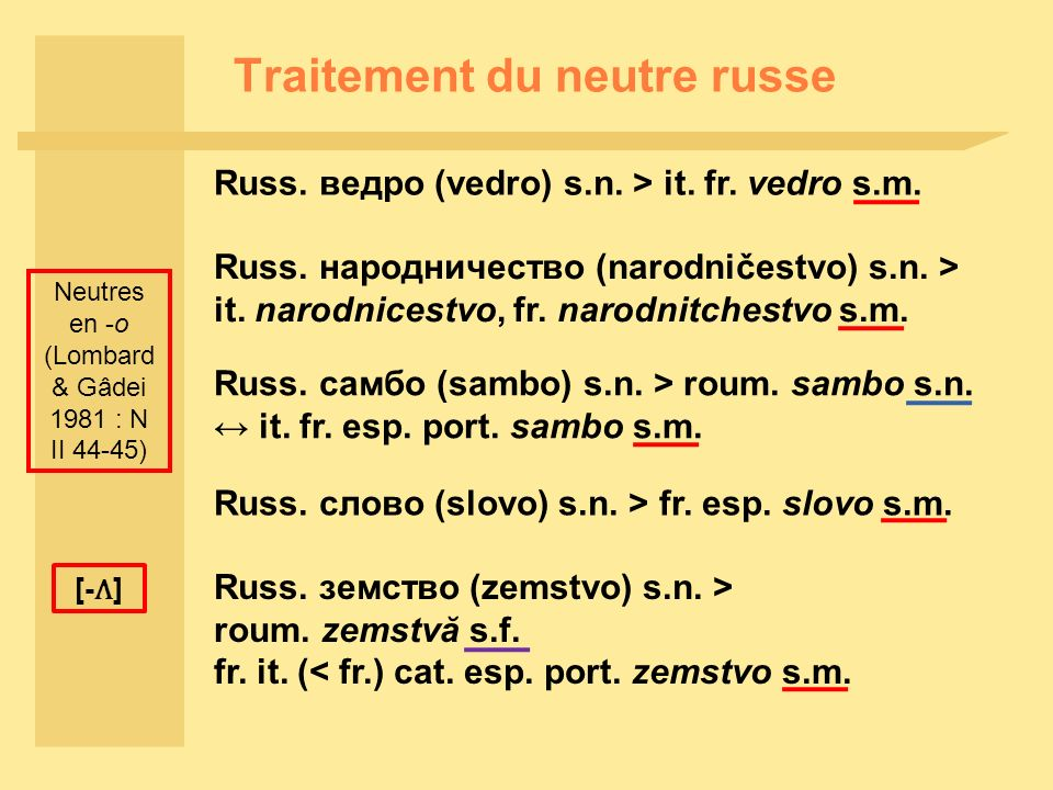 Traitement du neutre russe Russ. народничество (narodničestvo) s.n.