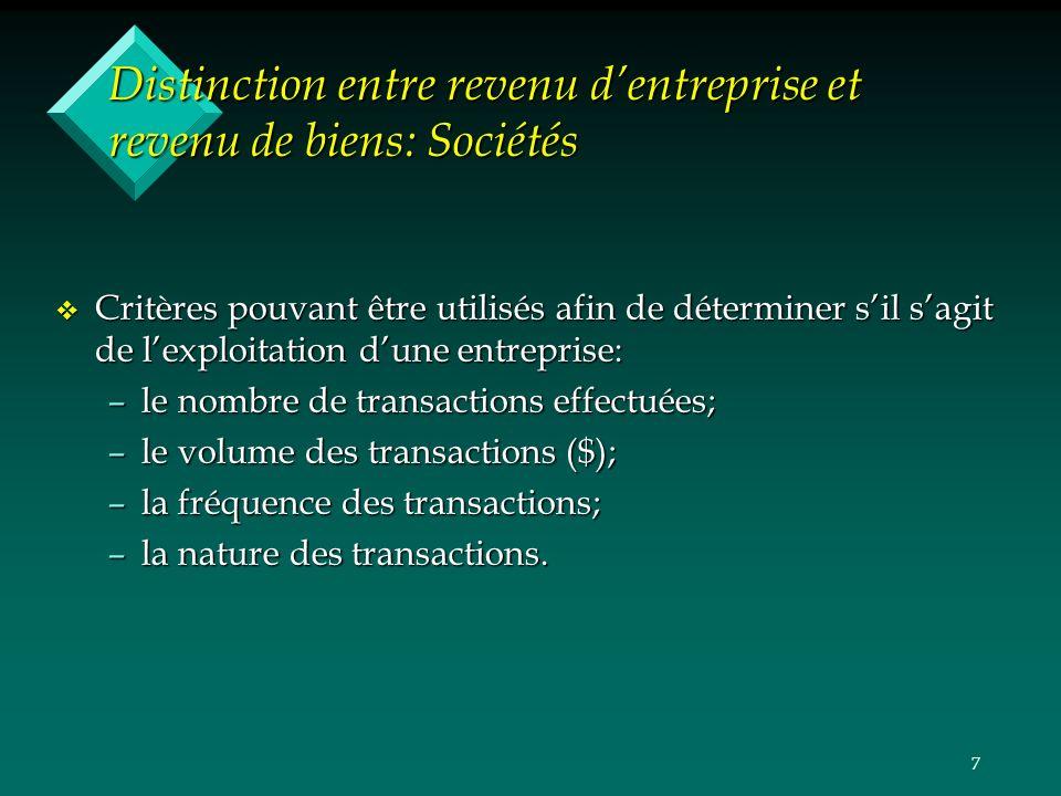 7 Distinction entre revenu dentreprise et revenu de biens: Sociétés v Critères pouvant être utilisés afin de déterminer sil sagit de lexploitation dun