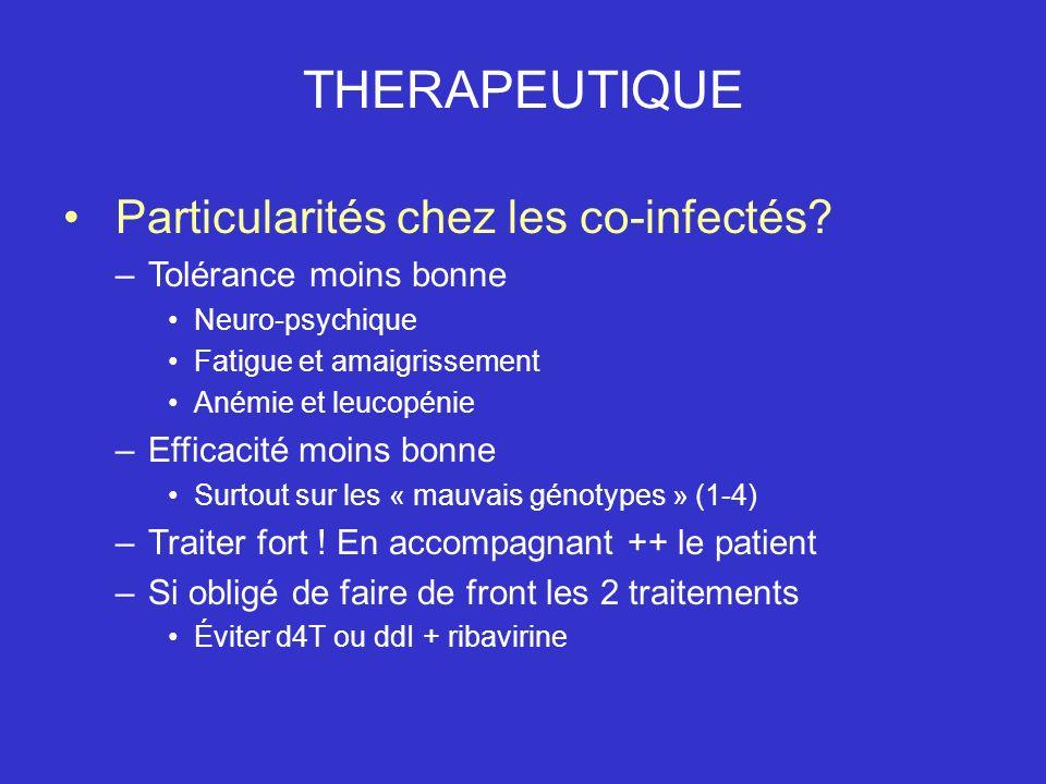 THERAPEUTIQUE Particularités chez les co-infectés.