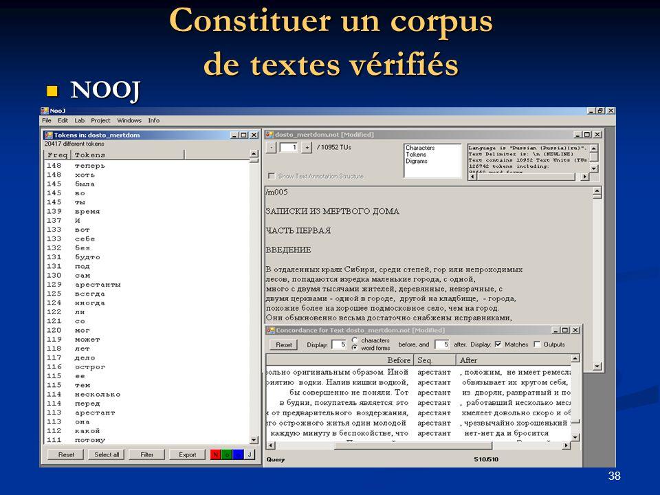 38 Constituer un corpus de textes vérifiés NOOJ NOOJ