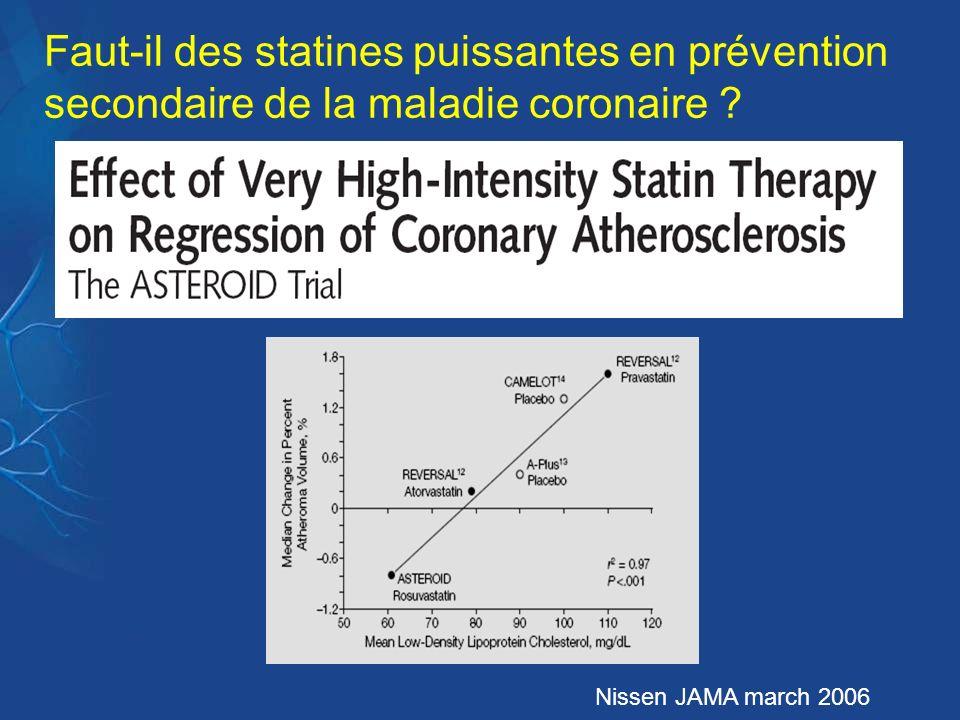 Faut-il des statines puissantes en prévention secondaire de la maladie coronaire ? Nissen JAMA march 2006