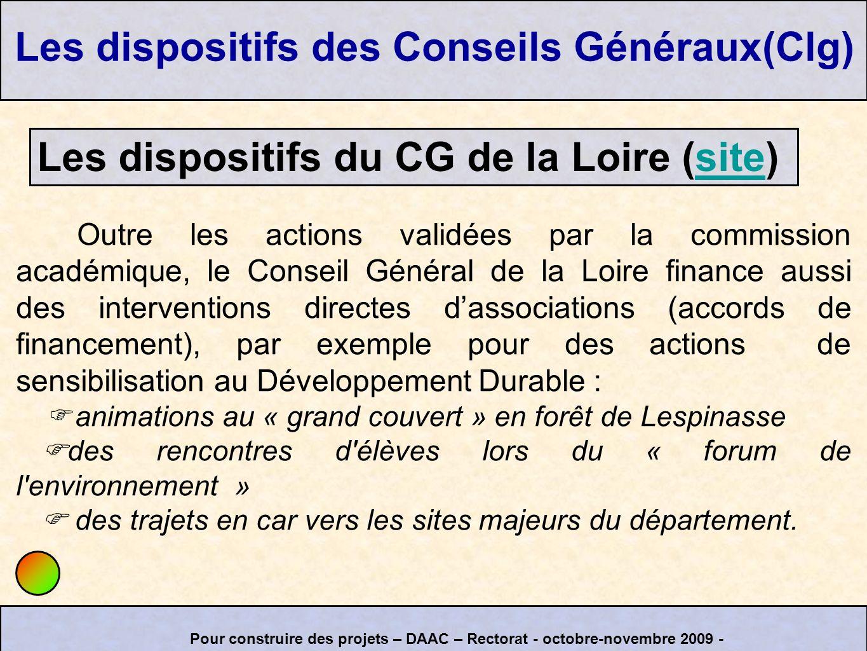 Outre les actions validées par la commission académique, le Conseil Général de la Loire finance aussi des interventions directes dassociations (accord