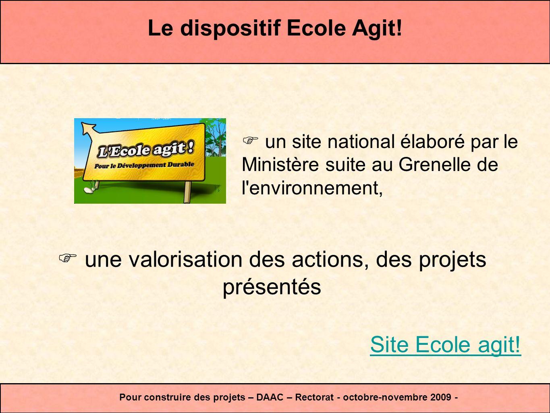 un site national élaboré par le Ministère suite au Grenelle de l'environnement, Pour construire des projets – DAAC – Rectorat - octobre-novembre 2009
