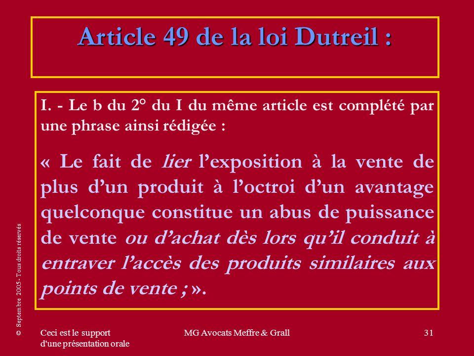 © Septembre 2005 - Tous droits réservés Ceci est le support d une présentation orale MG Avocats Meffre & Grall31 I.