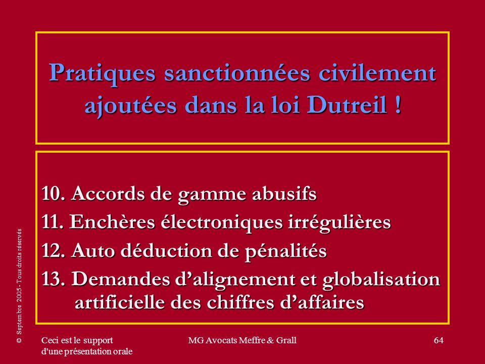 © Septembre 2005 - Tous droits réservés Ceci est le support d'une présentation orale MG Avocats Meffre & Grall64 Pratiques sanctionnées civilement ajo