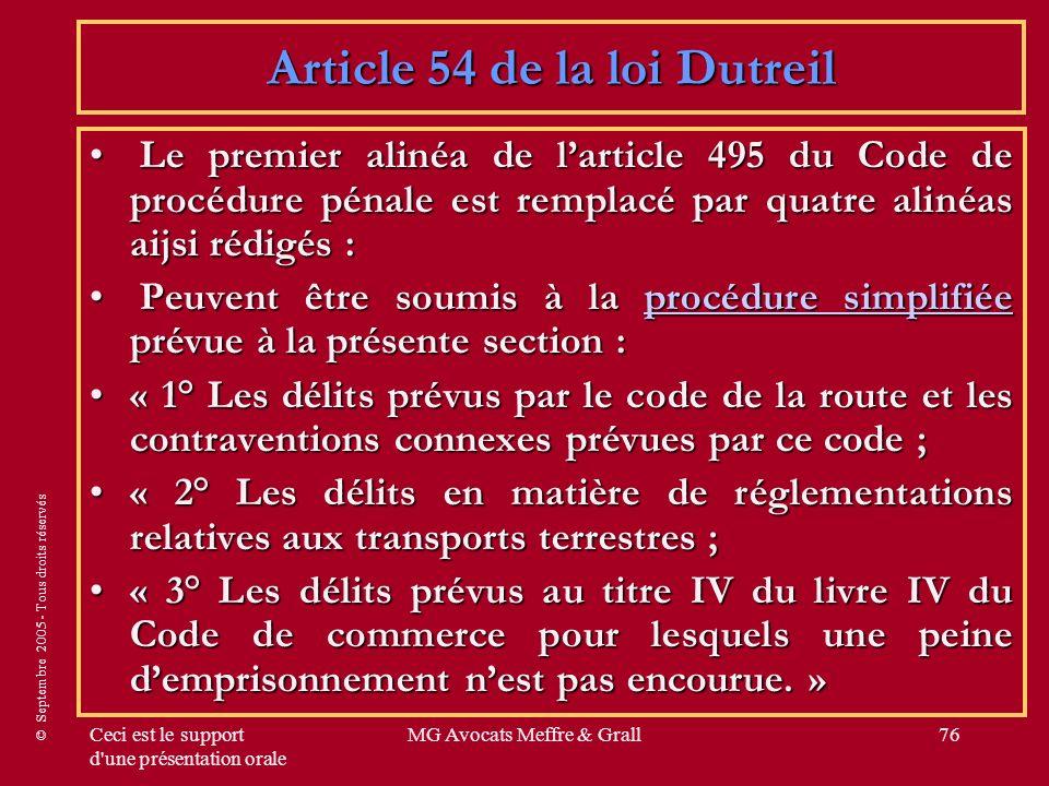 © Septembre 2005 - Tous droits réservés Ceci est le support d'une présentation orale MG Avocats Meffre & Grall76 Le premier alinéa de larticle 495 du