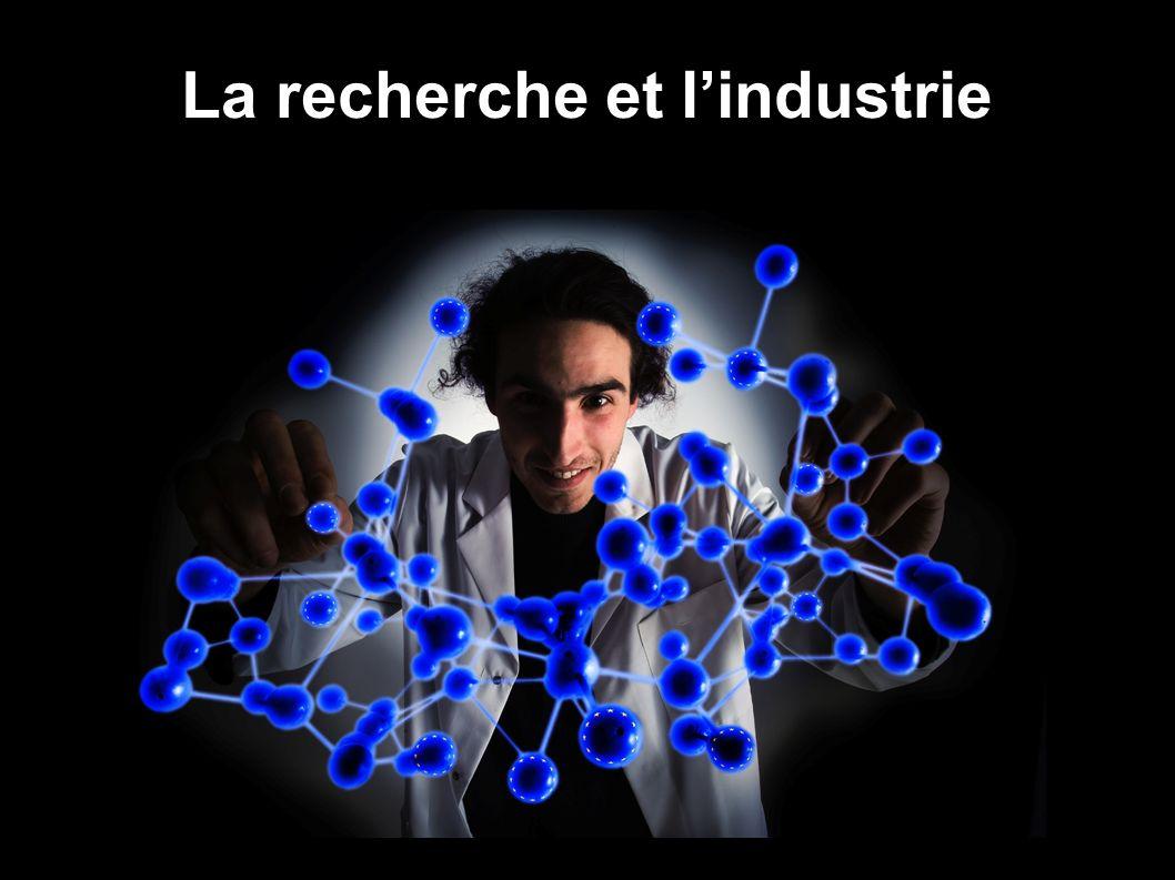La recherche et lindustrie