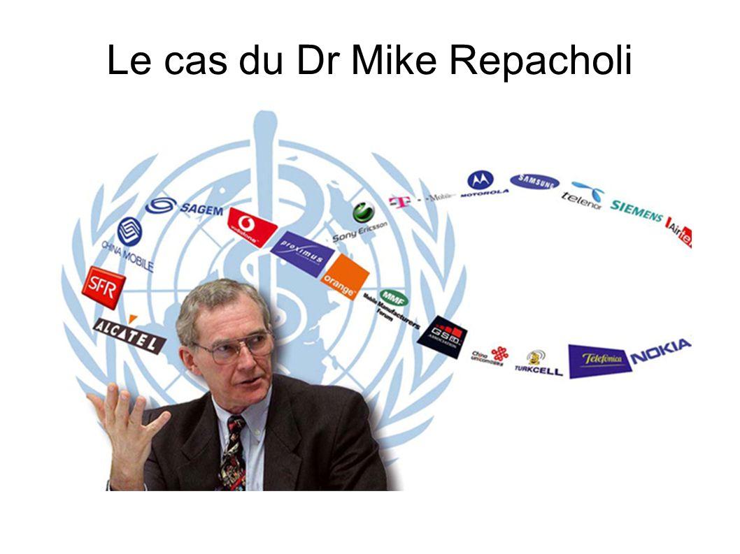 Le cas du Dr Mike Repacholi