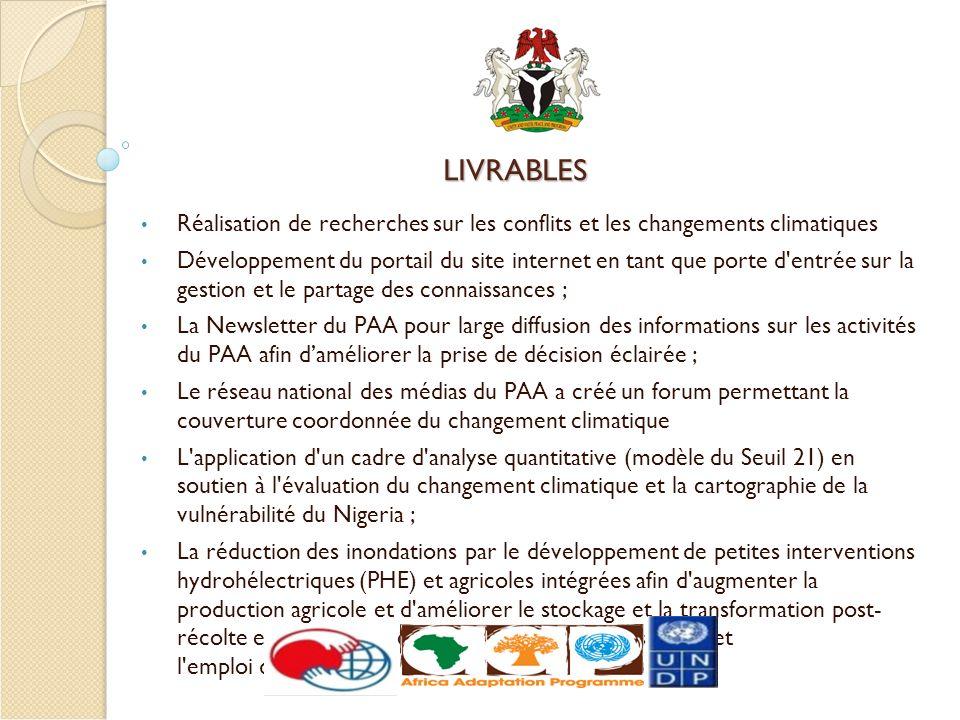 LIVRABLES Réalisation de recherches sur les conflits et les changements climatiques Développement du portail du site internet en tant que porte d'entr