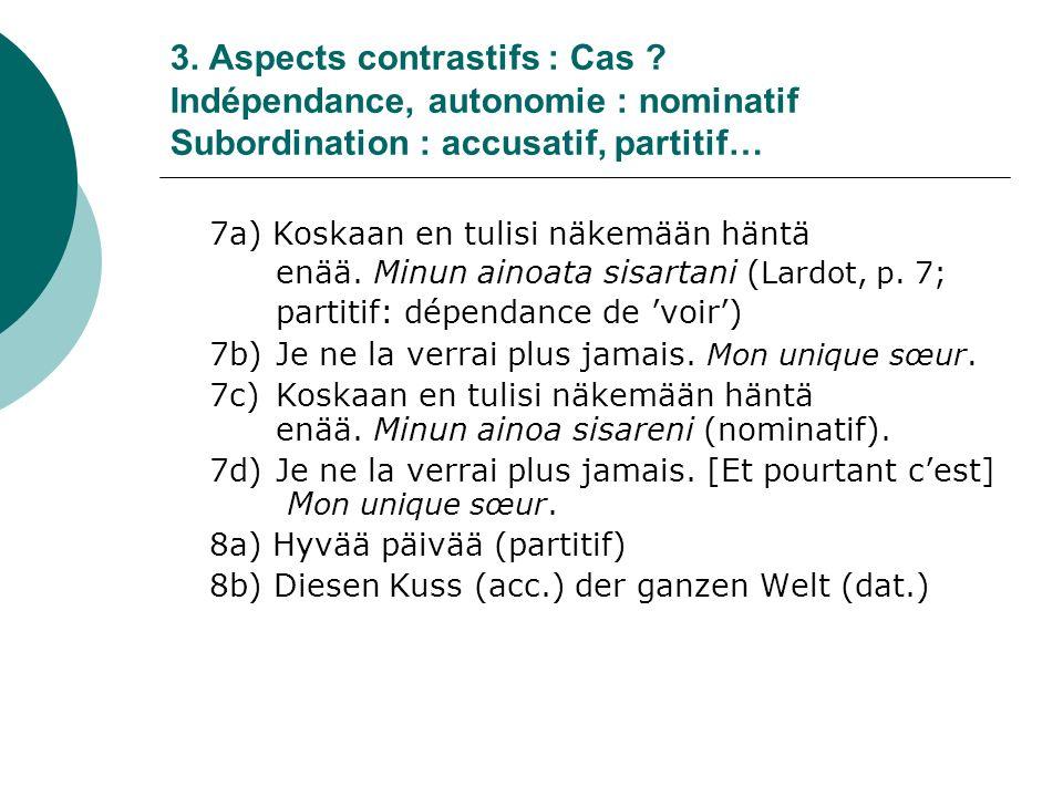 3.Aspects contrastifs : Cas .