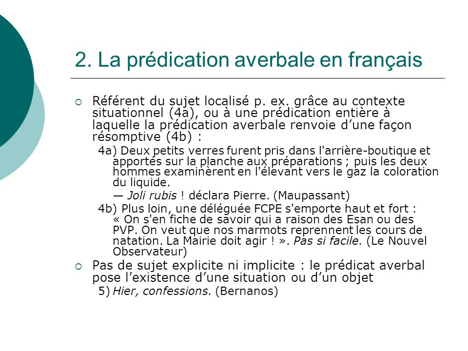 2.La prédication averbale en français Référent du sujet localisé p.