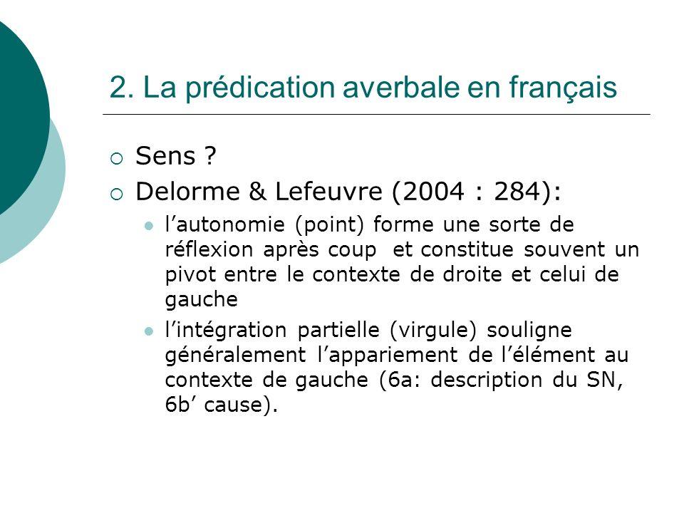 2.La prédication averbale en français Sens .
