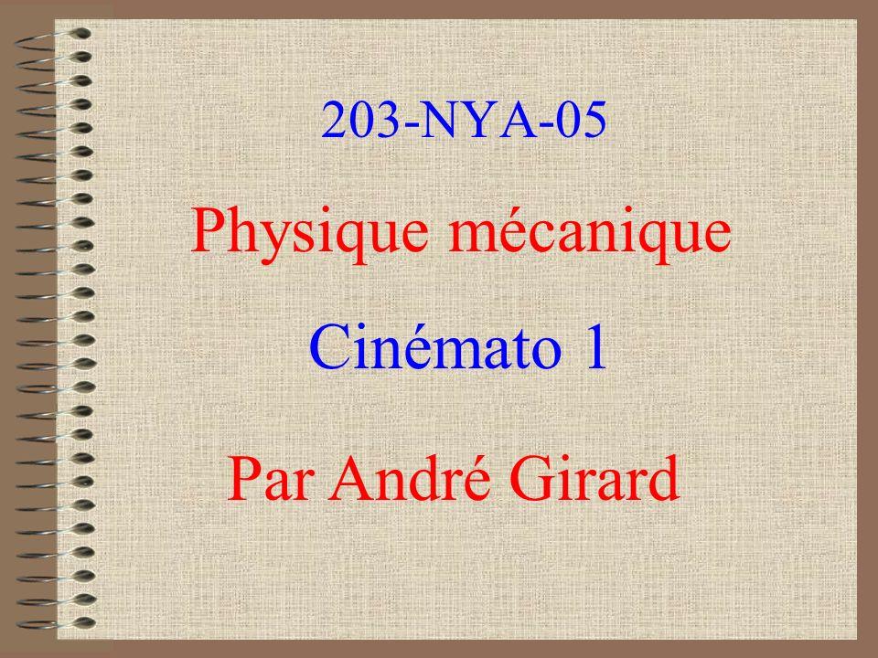 203-NYA-05 Physique mécanique Cinémato 1 Par André Girard