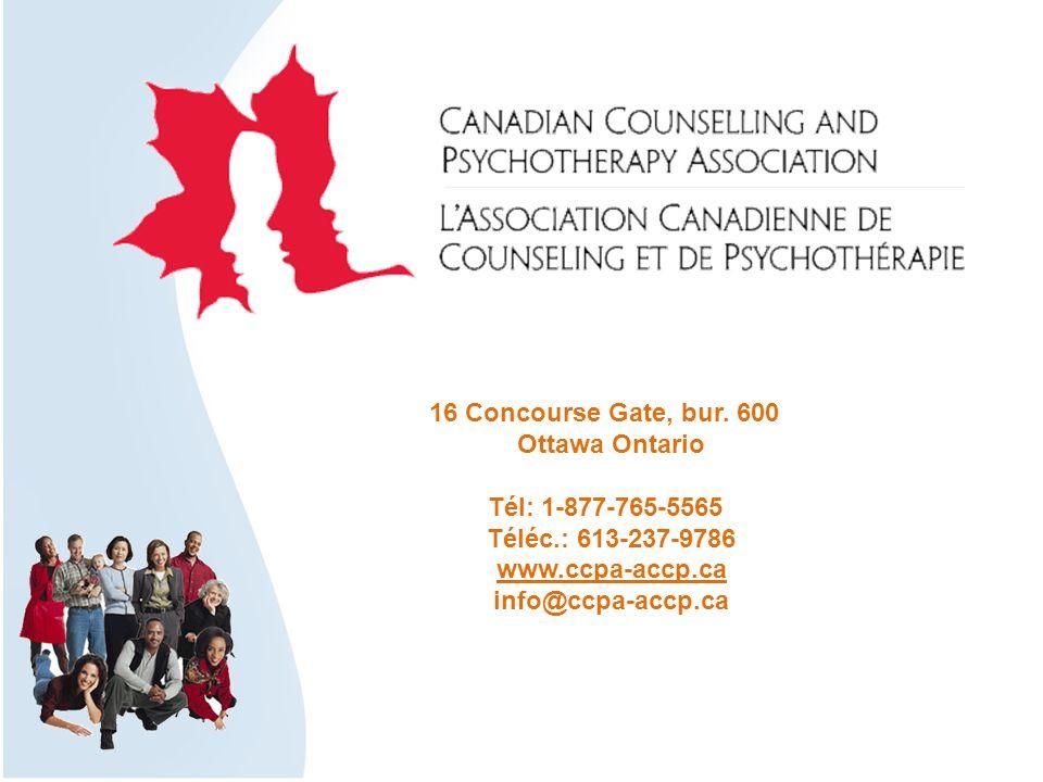 16 Concourse Gate, bur. 600 Ottawa Ontario Tél: 1-877-765-5565 Téléc.: 613-237-9786 www.ccpa-accp.ca info@ccpa-accp.ca