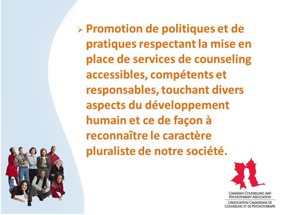 Promotion de politiques et de pratiques respectant la mise en place de services de counseling accessibles, compétents et responsables, touchant divers