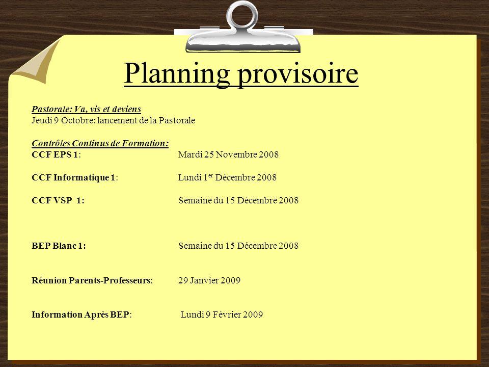 Planning provisoire Pastorale: Va, vis et deviens Jeudi 9 Octobre: lancement de la Pastorale Contrôles Continus de Formation: CCF EPS 1:Mardi 25 Novem